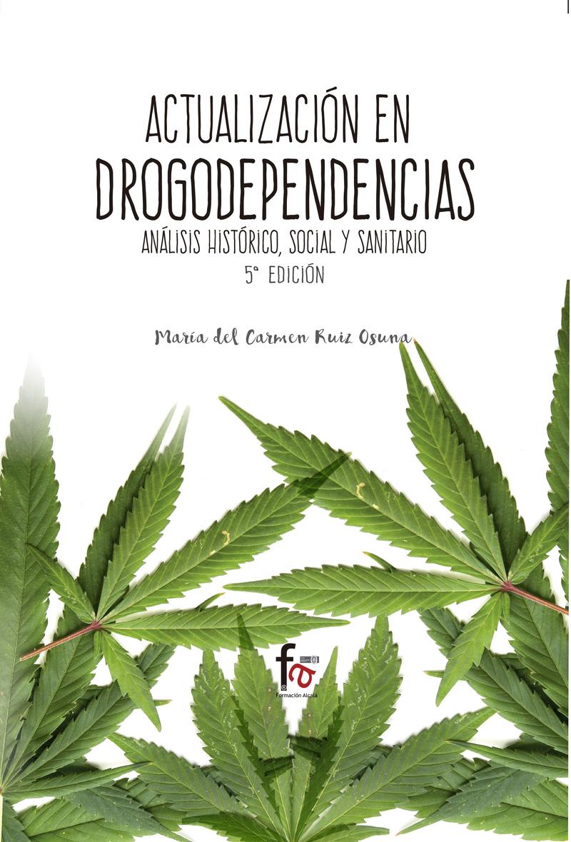 ACTUALIZACIÓN EN DROGODEPENDENCIAS. ANÁLISIS HISTÓRICO,: portada