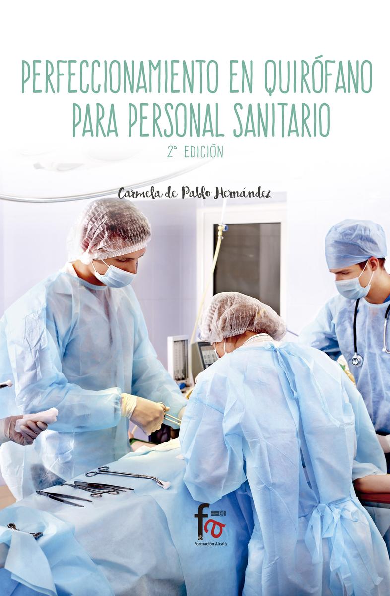 PERFECCIONAMIENTO EN QUIRÓFANO PARA PERSONAL SANITARIO-2º ED: portada