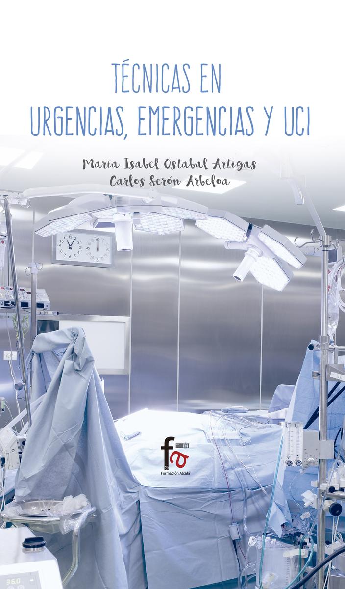 TÉCNICAS EN URGENCIAS, EMERGENCIAS Y UCI: portada