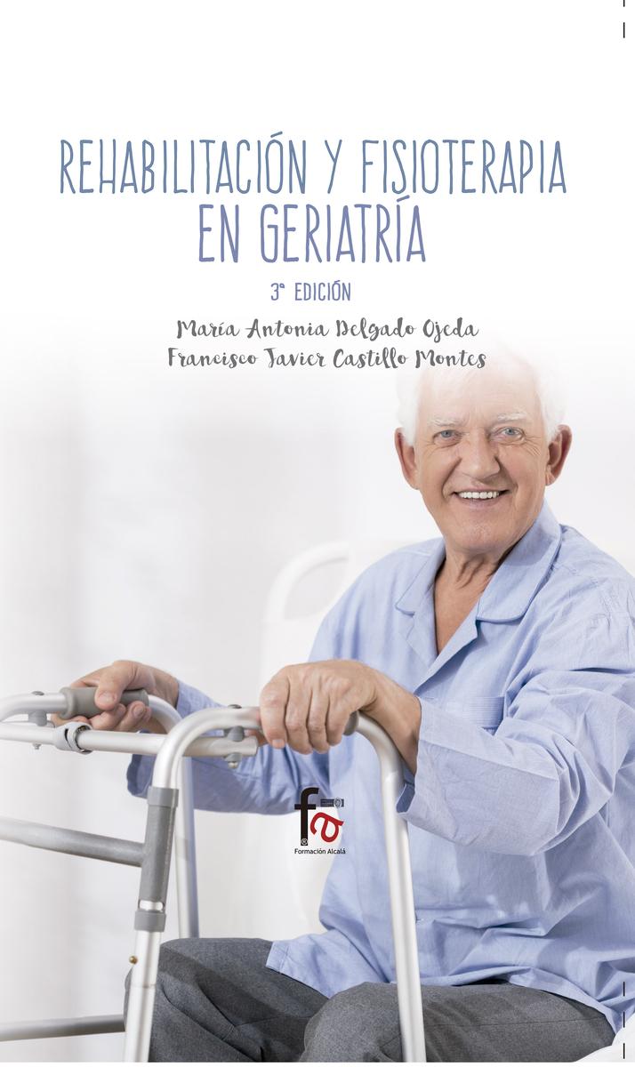 REHABILITACIÓN Y FISIOTERAPIA EN GERIATRÌA-3 EDICIÓN: portada