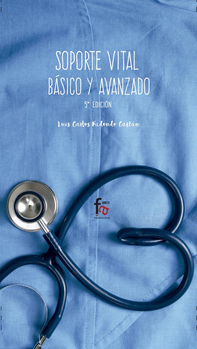 SOPORTE VITAL BÁSICO Y AVANZADO -5º EDICIÓN: portada