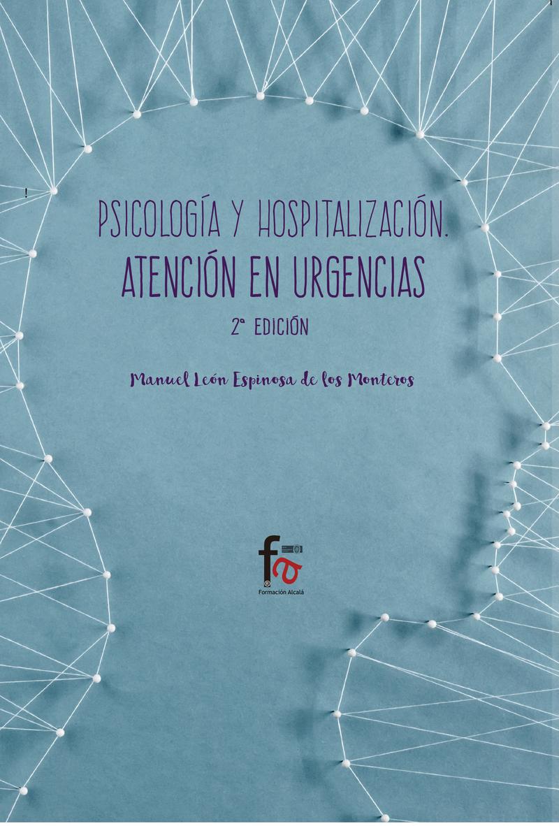 PSICOLOGÍA Y HOSPITALIZACIÓN. ATENCIÓN EN URGENCIAS-2 EDICIÓ: portada