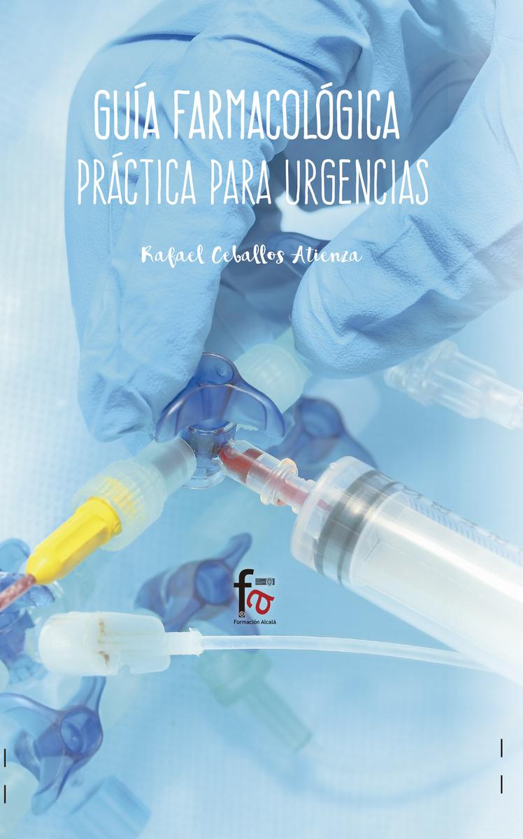 GUÍA FARMACOLOGÍCA PRÁCTICA PARA URGENCIAS: portada
