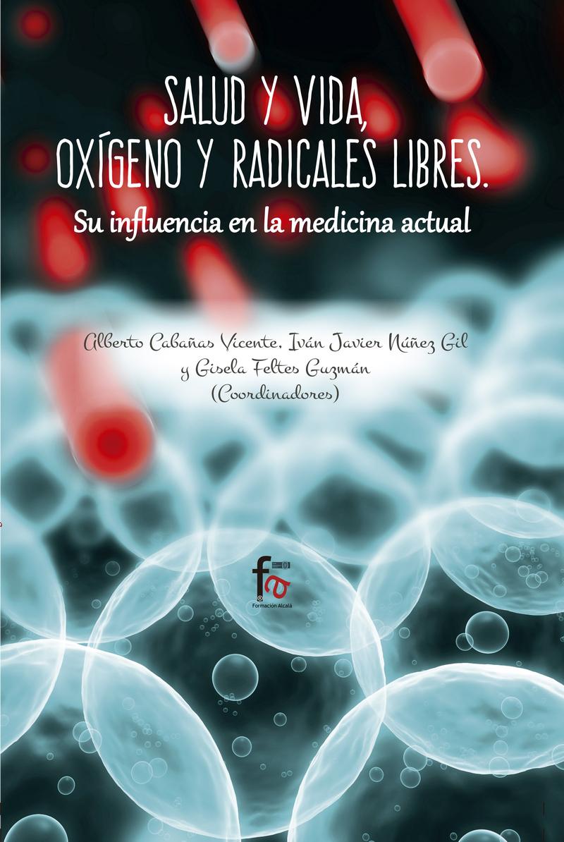 SALUD Y VIDA, OXÍGENO Y RADICALES LIBRES.: portada