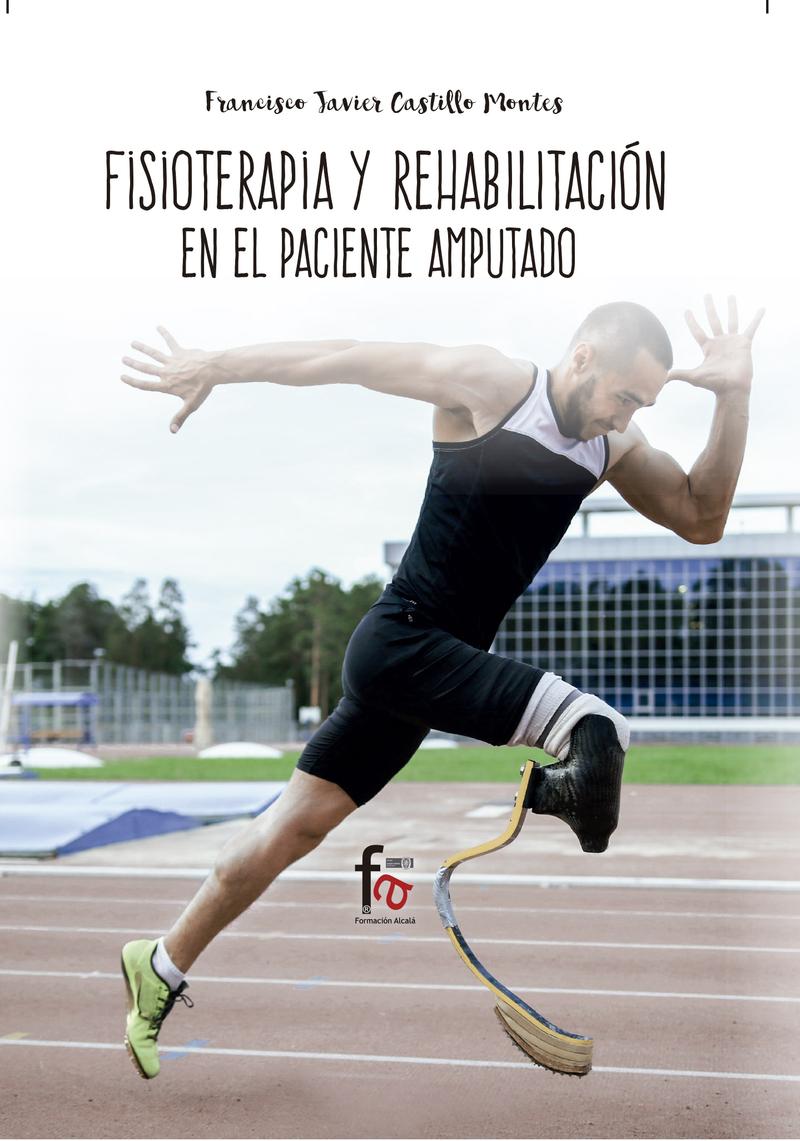 FISIOTERAPIA Y REHABILITACIÓN DEL PACIENTE AMPUTADO: portada