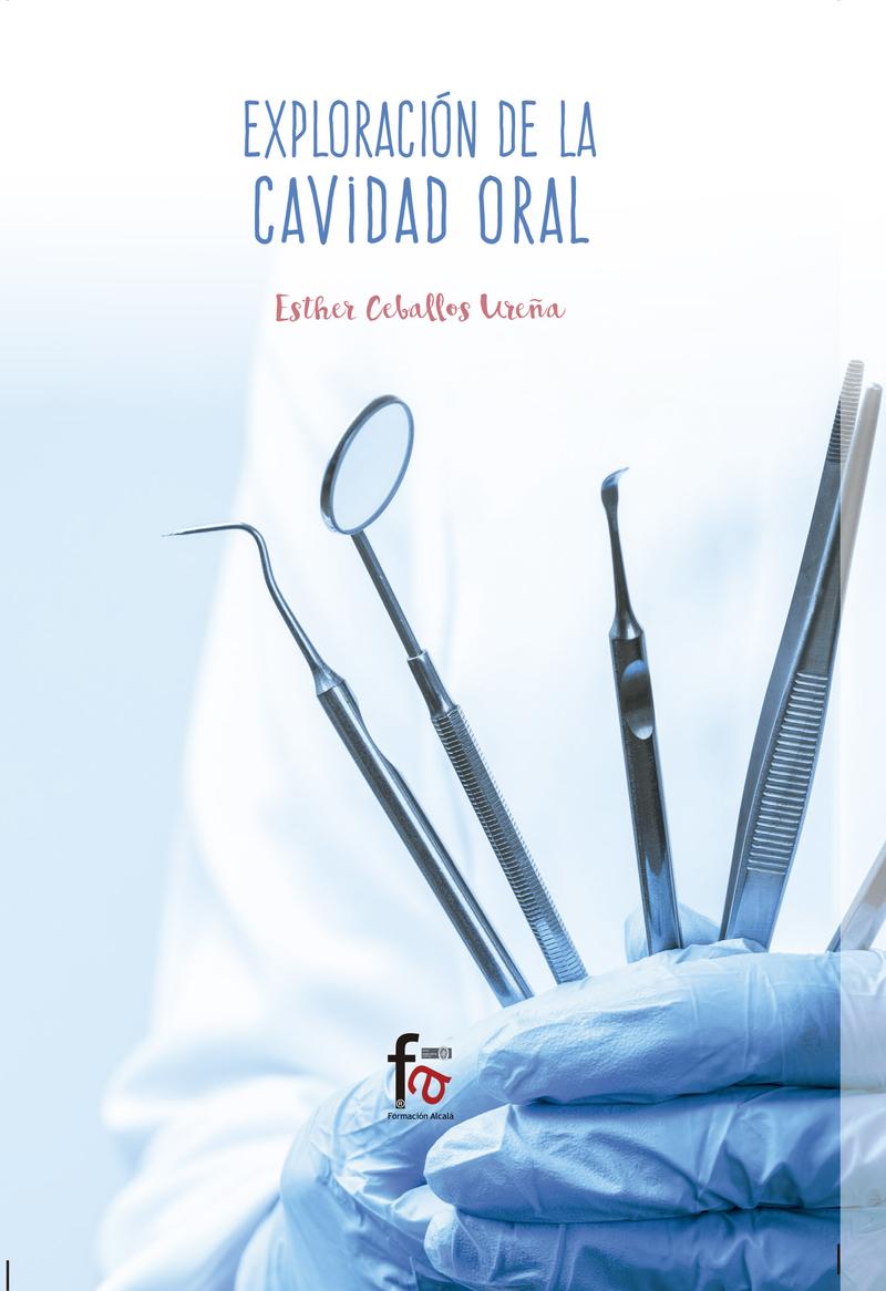 EXPLORACIÓN DE LA CAVIDAD ORAL: portada