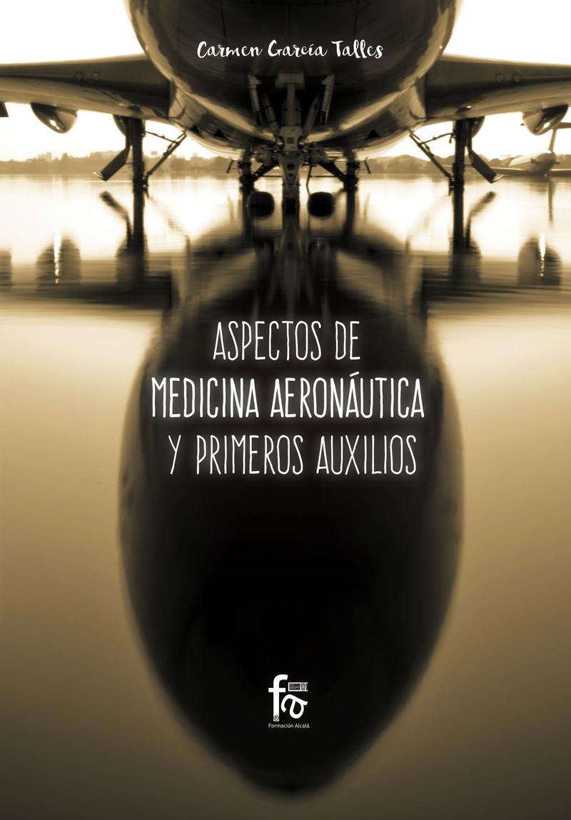ASPECTOS DE MEDICINA AERONÁUTICA Y PRIMEROS AUXILIOS: portada