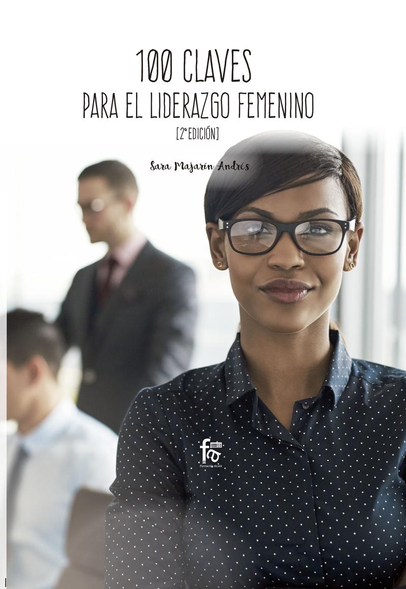 100 CLAVES PARA UN LIDERAZGO FEMENINO EFICIENTE: portada