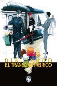 DIBUJANDO EL TRANSCANTABRICO: portada