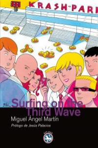 SURFING ON THE THIRD WAVE: portada