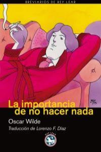 IMPORTANCIA DE NO HACER NADA,LA: portada