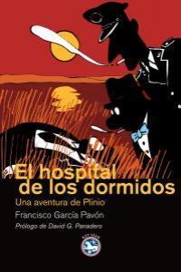 EL HOSPITAL DE LOS DORMIDOS: portada