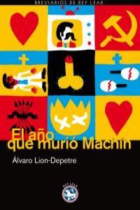 El año que murió Machín: portada