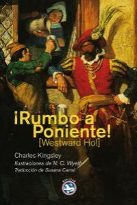 ¡RUMBO A PONIENTE!: portada
