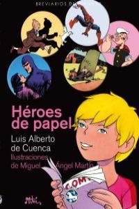 H�ROES DE PAPEL: portada