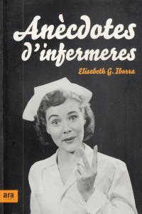 ANECDOTES D'INFERMERES - CAT: portada