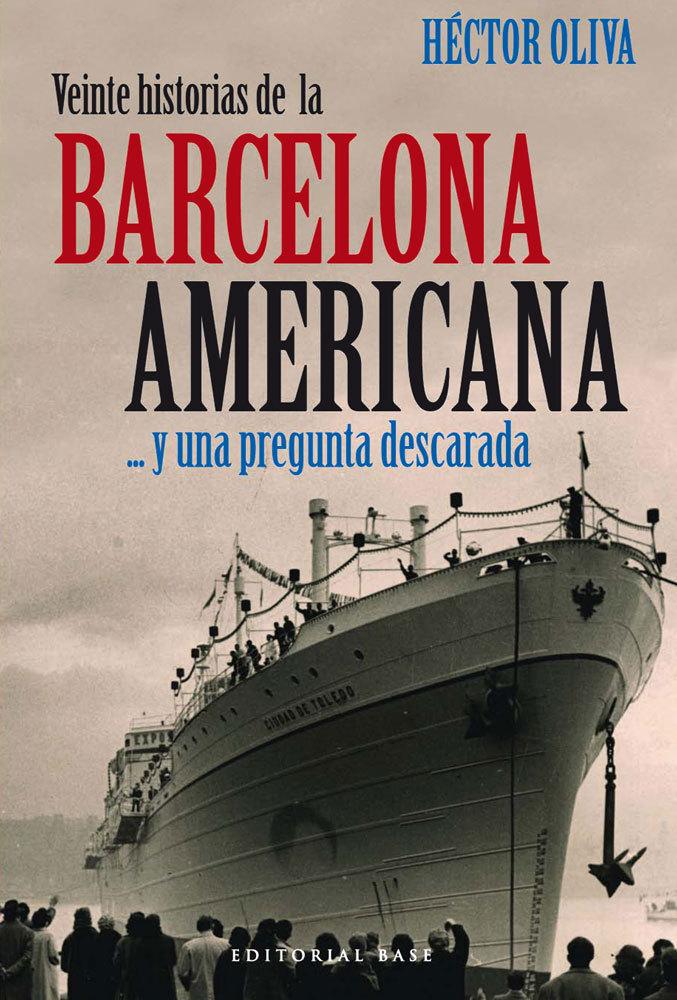 VEINTE HISTORIAS DE LA BARCELONA AMERICANA: portada