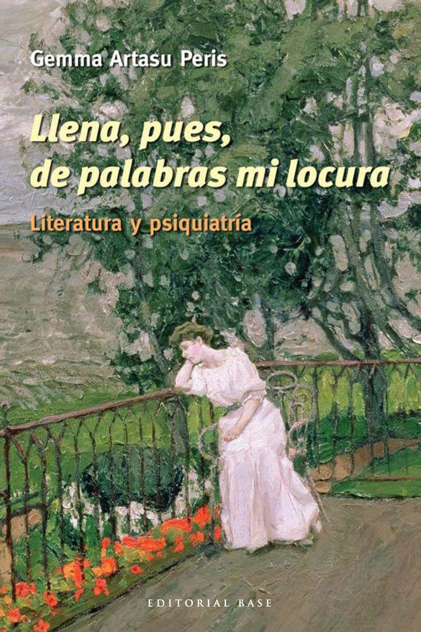 LLENA, PUES, DE PALABRAS MI LOCURA: portada