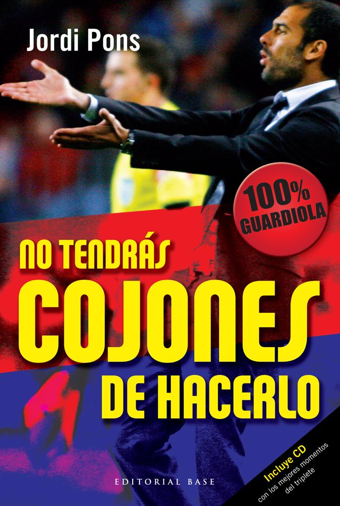 NO TENDRÁS COJONES DE HACERLO: portada