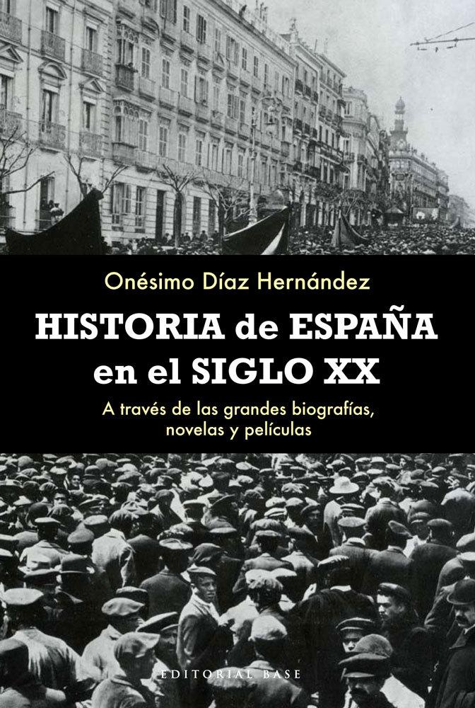 HISTORIA DE ESPA�A EN EL SIGLO XX: portada