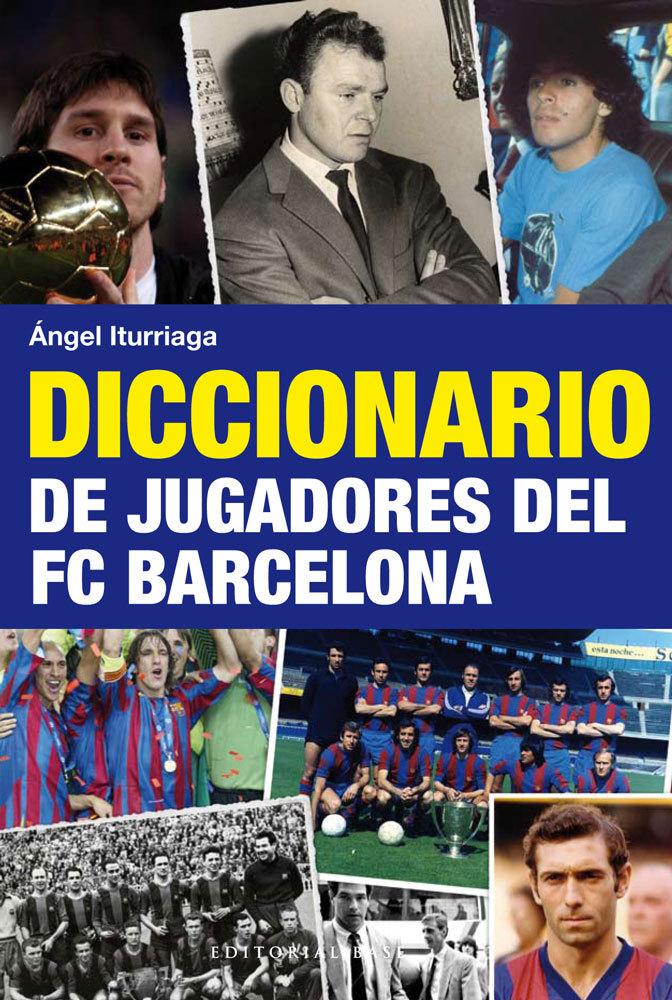 DICCIONARIO DE JUGADORES DEL FC BARCELONA: portada