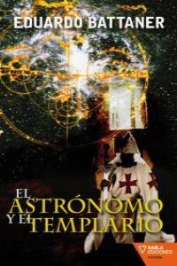 ASTRONOMO Y EL TEMPLARIO,EL: portada