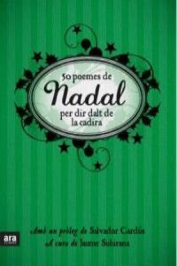 50 POEMES DE NADAL PER DIR DALT DE LA CADIRA - CAT: portada