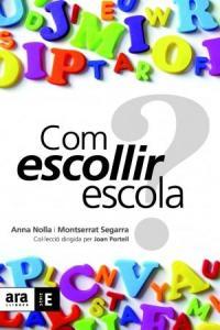 COM ESCOLLIR ESCOLA - CAT: portada