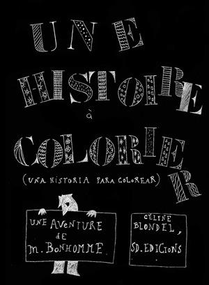 UNA HISTORIA PARA COLOREAR/ UNE HISTOIRE A COLORIER: portada