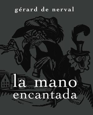 MANO ENCANTADA,LA: portada