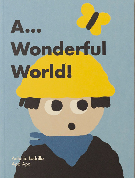 A... WONDERFUL WORLD!: portada
