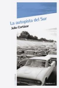 AUTOPISTA DEL SUR,LA (4ª edición): portada