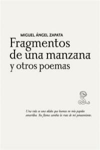 FRAGMENTOS DE UNA MANZANA Y OTROS POEMAS: portada