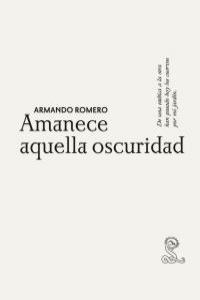 AMANECE AQUELLA OSCURIDAD: portada