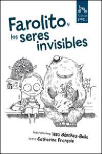 FAROLITO Y LOS SERES INVISIBLES: portada