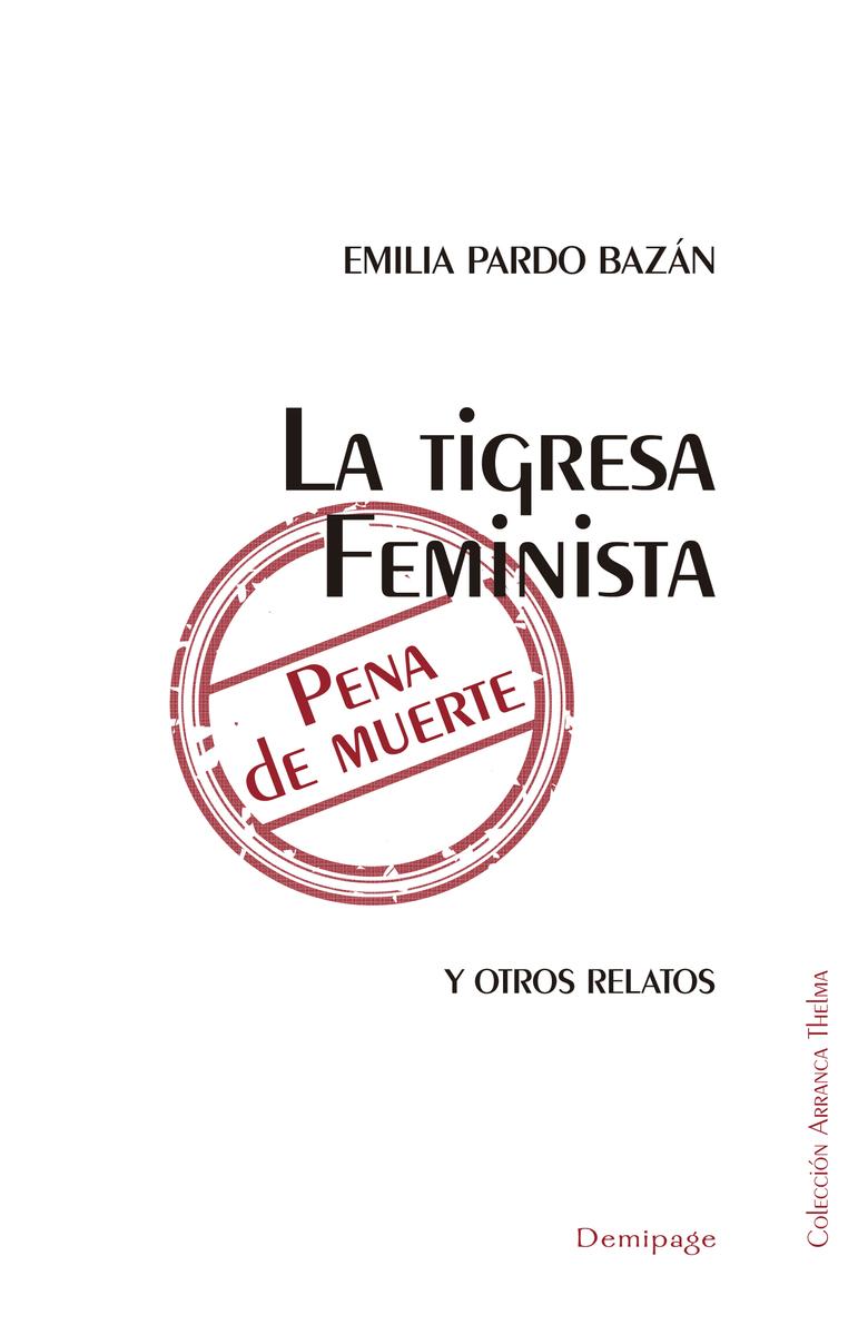 LA TIGRESA FEMINISTA PENA DE MUERTE: portada