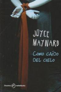 COMO CAIDO DEL CIELO: portada