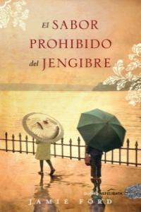SABOR PROHIBIDO DEL JENGIBRE,EL: portada