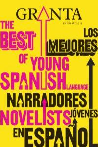 Granta 11. Los mejores jóvenes en español: portada