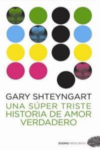 UNA SUPER TRISTE HISTORIA DE AMOR VERDADERO: portada