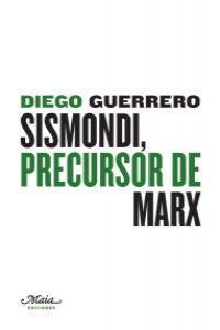 Sismondi, precursor de Marx: portada