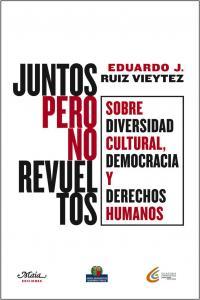 JUNTOS PERO NO REVUELTOS: portada