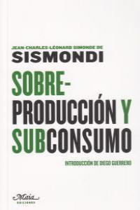 Sobreproducción y subconsumo: portada