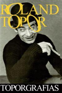 Roland Topor. Torpografias: portada