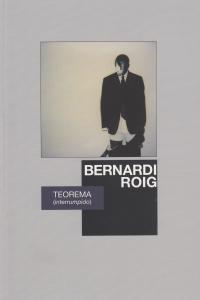 Bernardi Roig. Teorema (interrumpido): portada