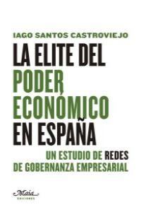 ELITE DEL PODER ECONOMICO EN ESPAÑA,LA: portada