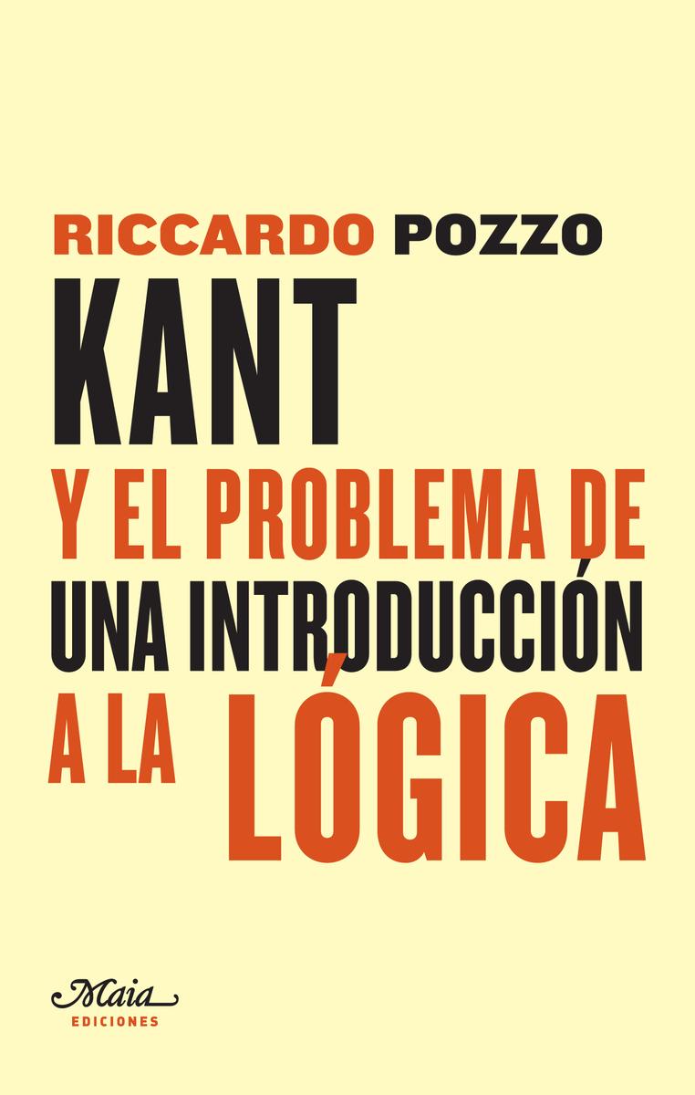 KANT Y EL PROBLEMA DE UNA INTRODUCCIóN A LA LóGICA: portada