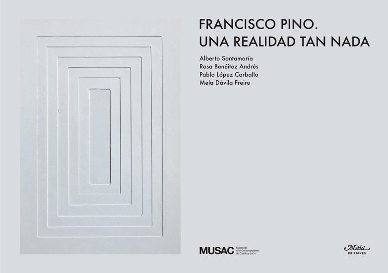 FRANCISCO PINO. UNA REALIDAD TAN NADA: portada