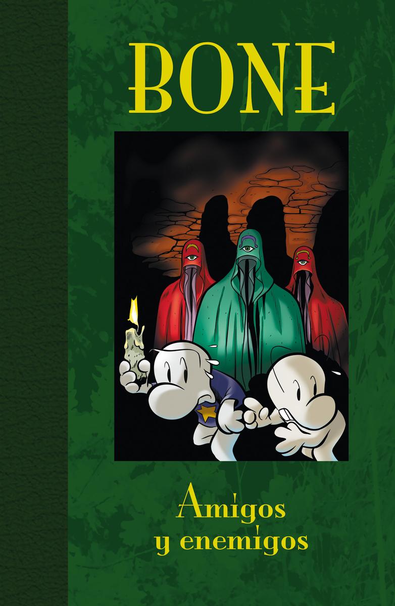 BONE 3. AMIGOS Y ENEMIGOS - ED. LUJO: portada