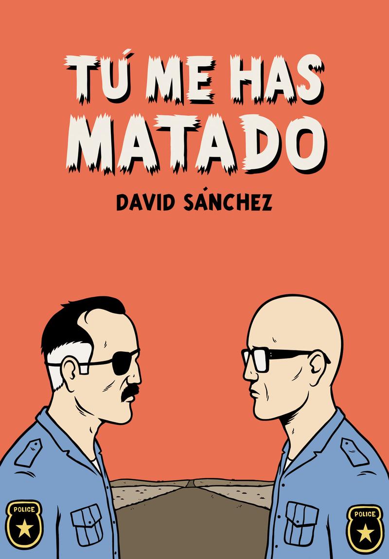 TU ME HAS MATADO 2.ª ED.: portada